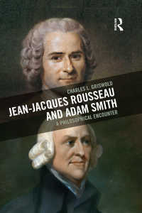 ルソーとアダム・スミスの哲学<br>Jean-Jacques Rousseau and Adam Smith : A Philosophical Encounter