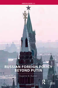 ロシアの内政と対外政策<br>Russian Foreign Policy Beyond Putin