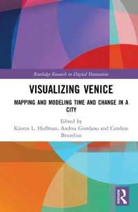 ヴェネツィア史の可視化とデジタル人文学<br>Visualizing Venice : Mapping and Modeling Time and Change in a City