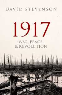 1917年:戦争・平和・革命<br>1917 : War, Peace, and Revolution