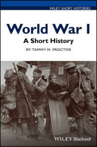 第一次世界大戦小史<br>World War I : A Short History