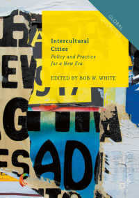 欧米の異文化都市<br>Intercultural Cities〈1st ed. 2018〉 : Policy and Practice for a New Era