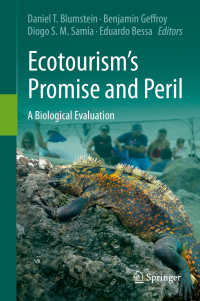 エコツーリズムの生態系への影響<br>Ecotourism's Promise and Peril〈1st ed. 2017〉 : A Biological Evaluation
