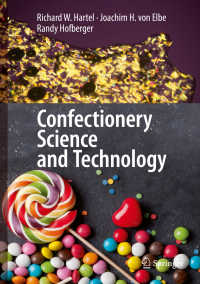製菓科学・技術<br>Confectionery Science and Technology〈1st ed. 2018〉