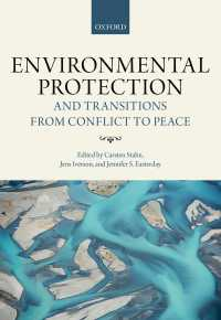 環境保護と戦後和平<br>Environmental Protection and Transitions from Conflict to Peace : Clarifying Norms, Principles, and Practices