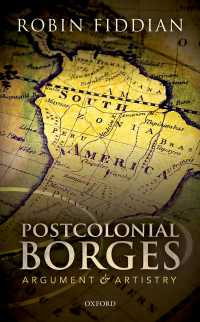 ポストコロニアル・ボルヘス<br>Postcolonial Borges : Argument and Artistry