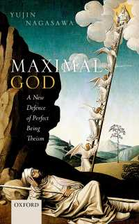Maximal God : A New Defence of Perfect Being Theism
