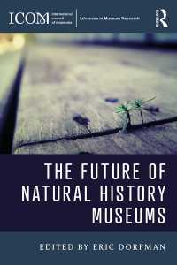 自然史博物館の未来<br>The Future of Natural History Museums