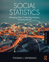 社会統計(第3版)<br>Social Statistics : Managing Data, Conducting Analyses, Presenting Results(3)
