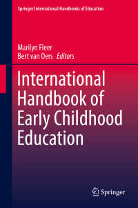 幼児教育国際ハンドブック (全2巻)<br>International Handbook of Early Childhood Education〈1st ed. 2018〉