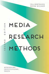 メディア調査法(第2版)<br>Media Research Methods〈2nd ed. 2018〉 : Audiences, Institutions, Texts(2)