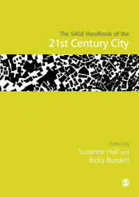 21世紀の都市ハンドブック<br>The SAGE Handbook of the 21st Century City