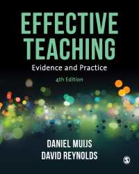 効果的教授:エビデンスと実践(第4版)<br>Effective Teaching : Evidence and Practice(Fourth Edition)