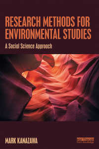 環境学のための調査法<br>Research Methods for Environmental Studies : A Social Science Approach
