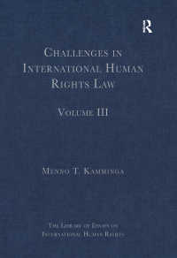 国際人権法の課題<br>Challenges in International Human Rights Law : Volume III