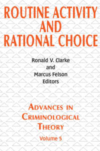ルーティン活動と合理的選択<br>Routine Activity and Rational Choice : Volume 5