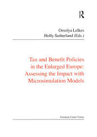 拡大ヨーロッパにおける税と給付政策<br>Tax and Benefit Policies in the Enlarged Europe : Assessing the Impact with Microsimulation Models
