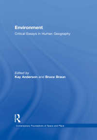 環境(現代の基礎論考:空間と場)<br>Environment : Critical Essays in Human Geography