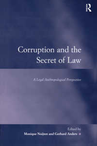汚職と法:法人類学の視点から<br>Corruption and the Secret of Law : A Legal Anthropological Perspective