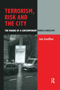 テロリズム、リスクと都市:ロンドンの経験<br>Terrorism, Risk and the City : The Making of a Contemporary Urban Landscape