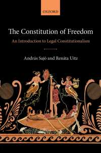 立憲主義の法入門<br>The Constitution of Freedom : An Introduction to Legal Constitutionalism