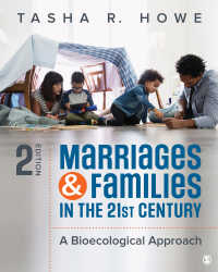 21世紀の結婚と家族:生物生態学的アプローチ(第2版)<br>Marriages and Families in the 21st Century : A Bioecological Approach(Second Edition)