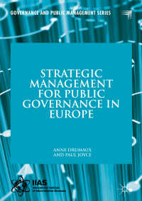 欧州における公共ガバナンスの戦略的管理<br>Strategic Management for Public Governance in Europe〈1st ed. 2018〉
