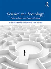 科学と社会学<br>Science and Sociology : Predictive Power is the Name of the Game