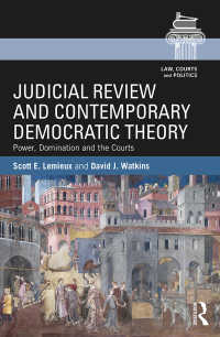 違憲審査と現代民主主義理論<br>Judicial Review and Contemporary Democratic Theory : Power, Domination, and the Courts