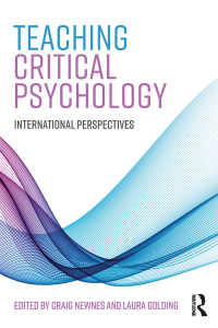 批判的心理学の教育:国際的視座<br>Teaching Critical Psychology : International Perspectives