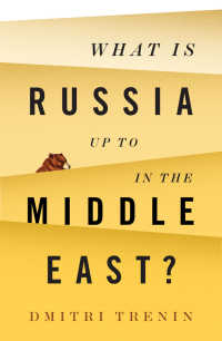 ロシア-中東関係<br>What Is Russia Up To in the Middle East?