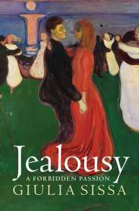 嫉妬の文化史<br>Jealousy: A Forbidden Passion