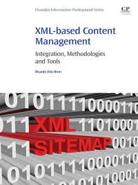 XMLベースのコンテンツ管理<br>XML-based Content Management : Integration, Methodologies and Tools