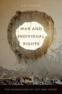 戦争と個人の権利:正戦論の基盤<br>War and Individual Rights : The Foundations of Just War Theory