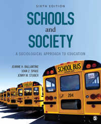 学校と社会:教育への社会学的アプローチ(第6版)<br>Schools and Society : A Sociological Approach to Education(Sixth Edition)