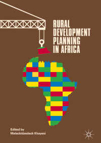 アフリカの農村開発計画<br>Rural Development Planning in Africa〈1st ed. 2018〉