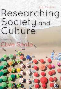 社会・文化を調査する(第4版)<br>Researching Society and Culture(Fourth Edition)