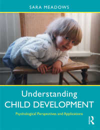 子どもの発達入門(第2版)<br>Understanding Child Development : Psychological Perspectives and Applications(2)