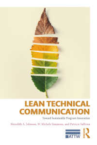 技術コミュニケーション入門<br>Lean Technical Communication : Toward Sustainable Program Innovation