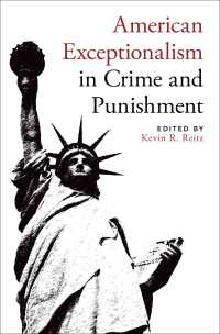 アメリカ刑事政策にみる例外主義<br>American Exceptionalism in Crime and Punishment