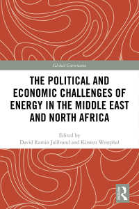 中東北アフリカ地域におけるエネルギーの政治的・経済的課題<br>The Political and Economic Challenges of Energy in the Middle East and North Africa