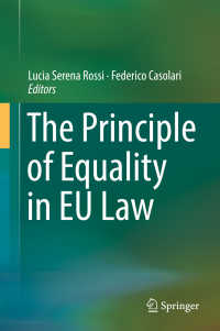 EU法における平等原則<br>The Principle of Equality in EU Law〈1st ed. 2017〉