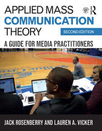 応用マス・コミュニケーション理論ガイド(第2版)<br>Applied Mass Communication Theory : A Guide for Media Practitioners(2)