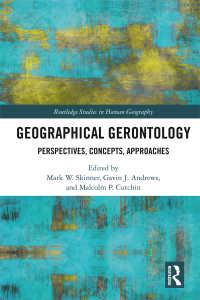 地理学的老年学:概念とアプローチ<br>Geographical Gerontology : Perspectives, Concepts, Approaches