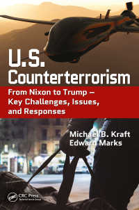 テロリズムとの闘い:ニクソンからオバマまで<br>U.S. Counterterrorism : From Nixon to Trump – Key Challenges, Issues, and Responses