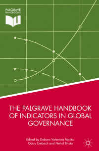 グローバル・ガバナンスの指標ハンドブック<br>The Palgrave Handbook of Indicators in Global Governance〈1st ed. 2018〉