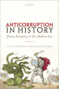 反汚職のヨーロッパ史<br>Anti-corruption in History : From Antiquity to the Modern Era