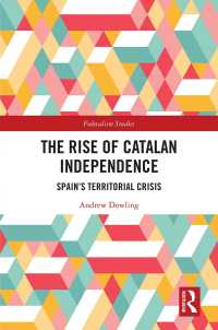 カタルーニャ独立とスペイン国家の未来<br>The Rise of Catalan Independence : Spain's Territorial Crisis