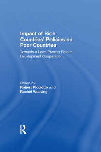 貧富と国際影響力:開発協力における対等性の模索<br>Impact of Rich Countries' Policies on Poor Countries : Towards a Level Playing Field in Development Cooperation