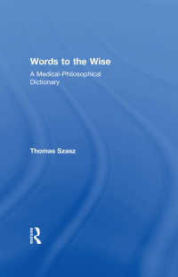 T.サス著/賢者への言葉:医学・哲学辞典<br>Words to the Wise : A Medical-Philosophical Dictionary